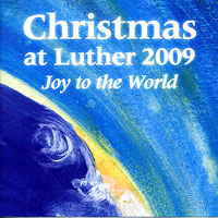 Luther College Nordic Choir : Christmas at Luther 2009 : 00  1 CD : Craig Arnold : LCR09-3