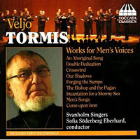Svanholm Singers : Veljo Tormis: Works for Men's Voices  : 00  1 CD : Veljo Tormis : TCCT73.2