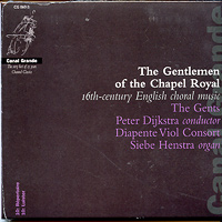 Gents : 16th Century English Choral Music : 00  1 CD : Peter Dijkstra :  : CG 06013