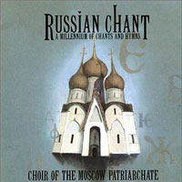 Choir of the Moscow Patriarchate : Russian Chant : 00  1 CD :  : 7299