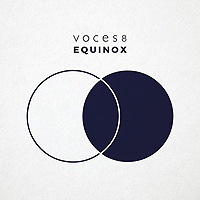 Voces8 : Equinox : 00  1 CD : 5060140210160 : IMT4021016.2