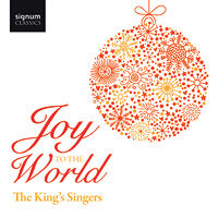 King's Singers : Joy to the World : 00  1 CD :  : SIGCD268