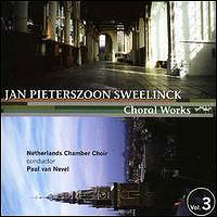 Netherlands Chamber Choir : Sweelinck Choral Works Vol 3 : 00  1 CD : Paul Van Nevel : Jan Sweelinck : 8711801101477 : ktc 1320