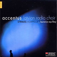 "<span style=""color:red;"">Latvia</span>n Radio Choir : Accentus - Strauss a cappella : 00  1 CD : Laurence Equilbey : NAV5194.2"
