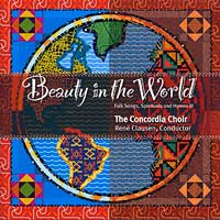 Concordia Choir : Beauty in the World : 00  1 CD : Rene Clausen :