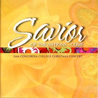 Concordia Choir : Savior of the Nations : 00  1 CD : Rene Clausen