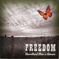 Heartland Men's Chorus : Freedom : 00  1 CD : Joseph P. Nadeau :
