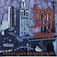 Heartland Men's Chorus : A Kansas City Legacy : 00  1 CD : Joseph P. Nadeau :  : KC150