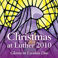 Luther College Nordic Choir : Christmas at Luther 2010 : 00  1 CD : Craig Arnold : LCR10-3