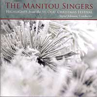 Manitou Singers of St. Olaf College : Highlights from the St. Olaf Christmas Festival : 00  1 CD : Sigrid Johnson :  : E 3288
