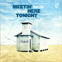 Chor Leoni : Meetin' Here Tonight : 00  1 CD :  : CCR0901