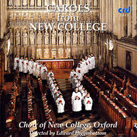 Oxford New College Choir : Carols from New College : 00  1 CD : Edward Higginbottom :  : CRR 3443