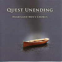 Heartland Men's Chorus : Quest Unending : 00  1 CD : Joseph P. Nadeau :