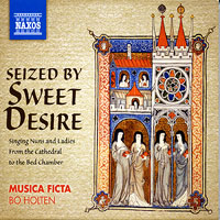 Singing Nuns and Ladies : Seized By Sweet Desire : 00  1 CD : Bo Holton :  : 8.572265