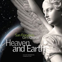 San Francisco Girls Chorus : Heaven and Earth : 00  2 CDs : Susan McMane