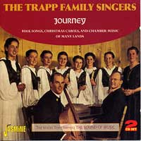Trapp Family Singers : Journey : 00  2 CDs : 604988 06822 1 : 682