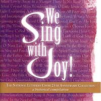 National Lutheran Choir : We Sing With Joy : 00  2 CDs