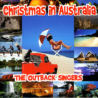 The Outback Singers : Christmas in Australia : 00  1 CD : AIM 1601