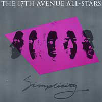 17th Avenue All-Stars : Simplicity : 00  1 CD :