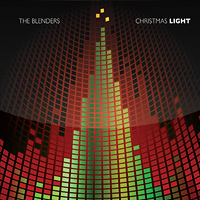 The Blenders : Christmas Light : 00  1 CD