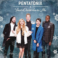 Pentatonix : That's Christmas To Me : 00  1 CD : 888430969025 : RCA309690.2
