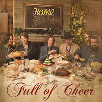 Home Free : Full Of Cheer : 00  1 CD : 888750199829 : SNY501998.2
