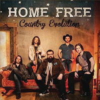 Home Free : Country Evolution : 00  1 CD : 888751411227 : SNY514112.2