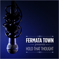 Fermata Town : Hold That Thought : 00  1 CD :