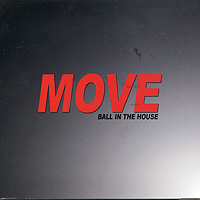 Ball In The House : Move : 00  1 CD
