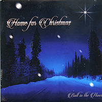 Ball In The House : Home For Christmas : 00  1 CD :
