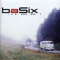 BaSix : Embodiment : 00  1 CD :