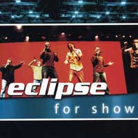 Eclipse 6 : For Show : 00  1 CD