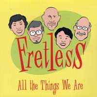 Fretless : All The Things We Are : 00  1 CD