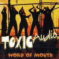 Toxic Audio : Word Of Mouth : 00  1 CD : 94775