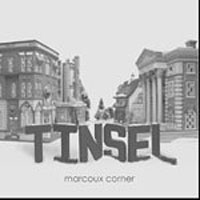 Marcoux Corner : Tinsel : 00  1 CD