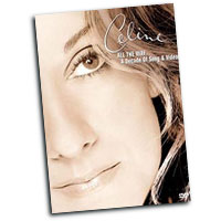 Celine Dion : All the Way... A Decade of Song & Video : Solo : DVD : 074645022994 : SNY50229DVD
