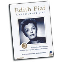 Edith Piaf : A Passionate Life : Solo : DVD : 032031282599 : WHST2825DVD