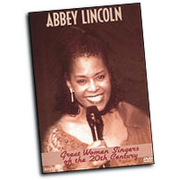 Abbey Lincoln : Great Women Singers of the 20th Century : Solo : DVD :  : 032031298996 : KUL2989DVD