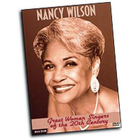 Nancy Wilson : Great Women Singers of the 20th Century : Solo : DVD :  : 032031298491 : KUL2984DVD