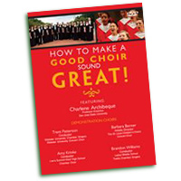 Charlene Archibeque : How To Make A Good Choir Sound Great! : DVD : Charlene Archibeque :  : DVD-949