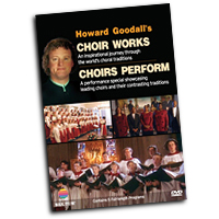 Howard Goodall's Choral Works : Choirs Perform : DVD : D4440