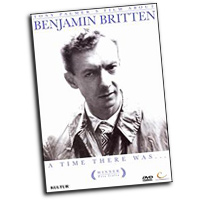 Benjamin Britten : A Time There Was... A Profile : DVD : TPFM1362DVD