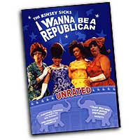 Kinsey Sicks : I Wanna Be A Republican : DVD :