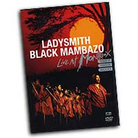 Ladysmith Black Mambazo : Live at Montreux  : DVD : EGVS39097DVD