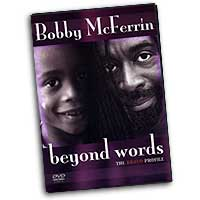 Bobby McFerrin : Beyond Words : DVD : Bobby McFerrin