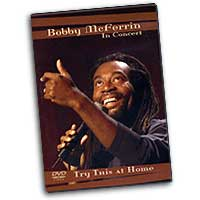 Bobby McFerrin : Try This At Home : DVD : Bobby McFerrin