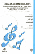 Chicago: Choral Highlights (A Medley) : 3-Part Mixed : Teena Chinn : John Kander : Chicago : Sheet Music : 00-CMM03049 : 654979060833