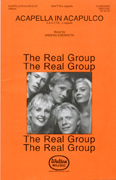 A Cappella In Acapulco : SAATTB : Anders Edenroth : The Real Group : Sheet Music : WRG1002 : 073999857603