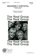 Heavenly Crystal : SATBB : Peder Karlsson : The Real Group : Sheet Music : WRG1005 : 073999606317