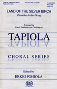 Land of the Silver Birch : SSAA : Olli Pohjola : Tapiola Childrens Choir : Sheet Music : 08500330 : 073999488111
